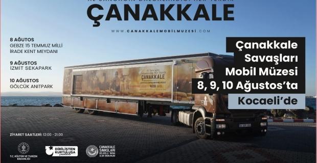 Çanakkale Savaşı Mobil Müze, Kocaeli'ne geliyor