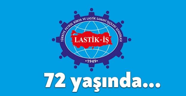 Lastik-İş 72 yılını kutluyor